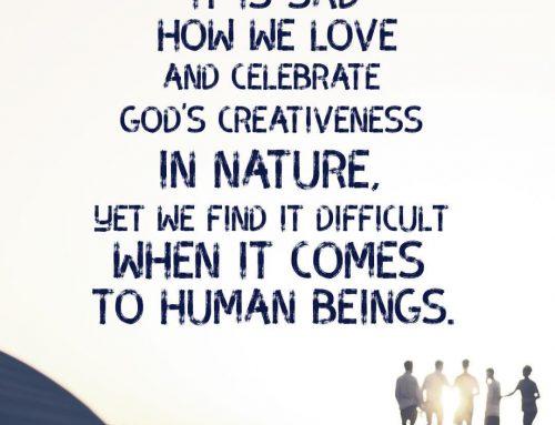 Celebrate God's Creativeness…