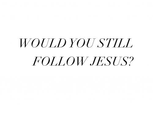 Would You Still Follow Him?